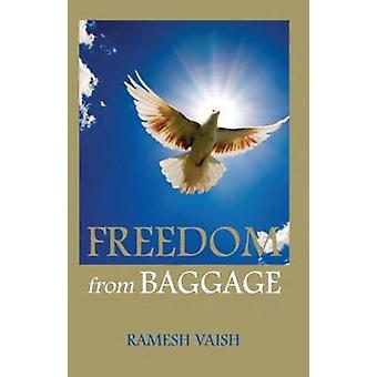 Freedom from Baggage by Ramesh Vaish - 9788120779518 Book
