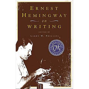 إرنست همنغواي في كتابة بأرنست همنغواي-W لاري فيليبس-