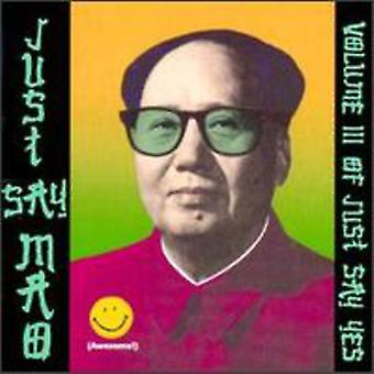 Just Say Mao - Just Say Mao [CD] USA import