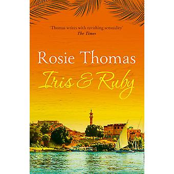 Iris and Ruby by Rosie Thomas - 9780007173549 Book