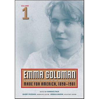 Emma Goldman - A Documentary History of the American Years - Volume 1 -