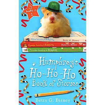 Livro de Ho-Ho-Ho de Humphrey de histórias (principal) de Betty G. Birney - 97805