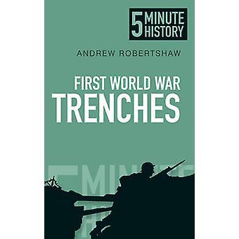 خنادق الحرب العالمية الأولى-التاريخ 5 دقائق من أندرو روبيرتشاو-978