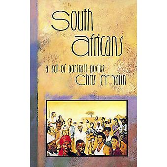 South Africans - A Set of Portrait Poems by Chris Mann - 9780869809228