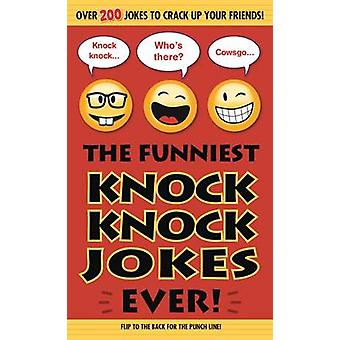 The Funniest Knock Knock Jokes Ever! by Editors of Portable Press - 9