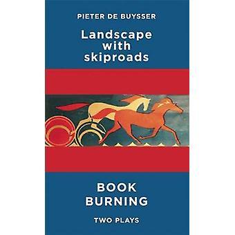 Paisagem com Skiproads & queima de livros - duas peças por Pieter DeBuysse