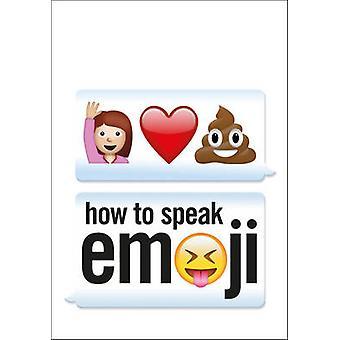 Cómo hablar de Emoji por Fred Benenson - libro 9781785032028