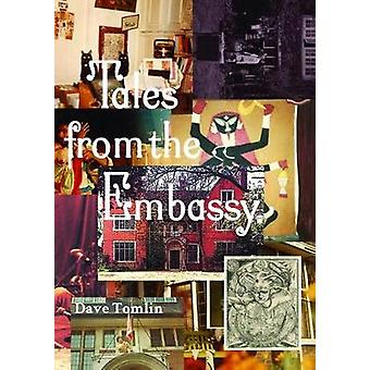 Tales from the Embassy - Communiques from the Guild of Transcultural