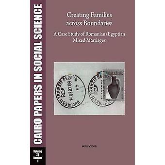 Créent des familles entre les limites - une étude de cas du roumain - Egypte