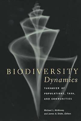 Biodiversity Dynamics - Turnover of Populations - Taxa and Communicravates
