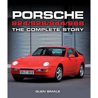 Porsche 924/928/944/968 - The Complete Story by Glen Smale - 978178500