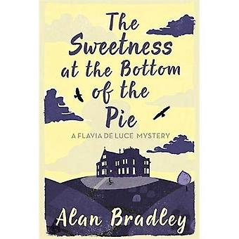 The Sweetness at the Bottom of the Pie (Flavia De Luce Mystery 1)
