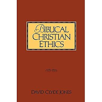 Biblical Christian Ethics