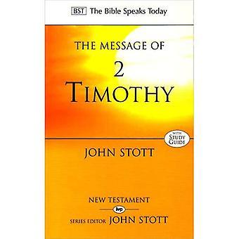 Budskapet i 2 Timoteus: vakta evangeliet (Bibeln talar idag)