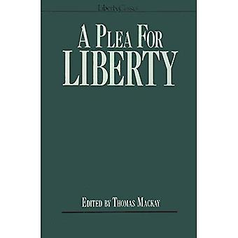 A Plea for Liberty: An Argument Against Socialism and Socialistic Leglislation