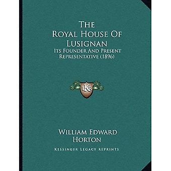 A real casa de Lusignan: seu fundador e representante de presente (1896)