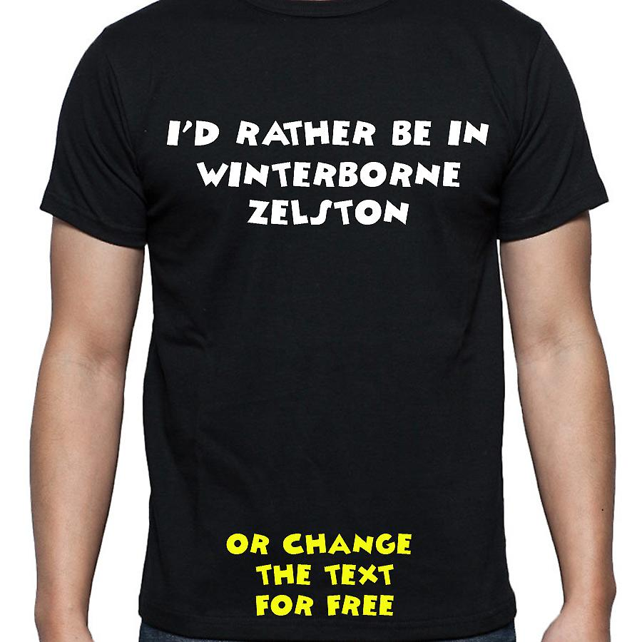 I'd Rather Be In Winterborne zelston Black Hand Printed T shirt