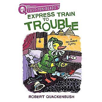 Express Train to Trouble: A Miss Mallard Mystery (Quix)