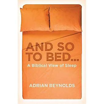 Et oui au lit...: A biblique View of Sleep