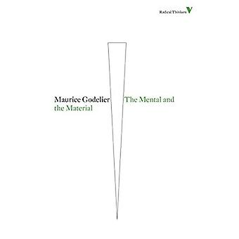 The Mental and the Material (Radical Thinkers)