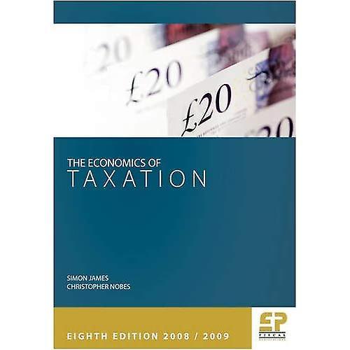 Economics of Taxation  2008 09 (8th edition)