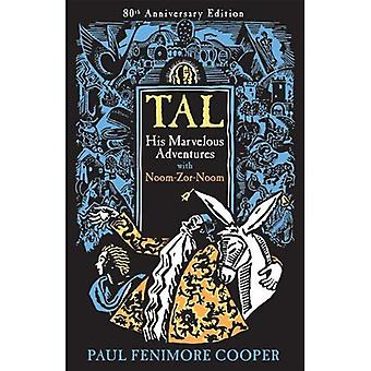 Tal, His Marvelous Adventures with Noom-Zor-Noom