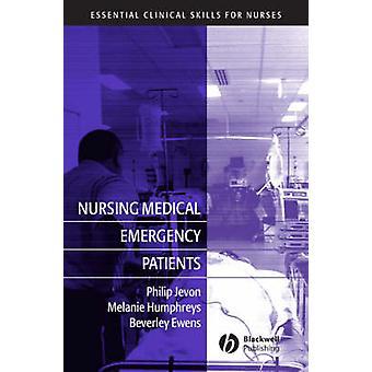 Verpleegkundige medische noodgevallen patiënten door Philip Jevon - Melanie Humphrey