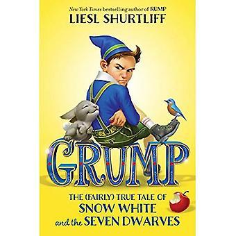 Grump: Het (tamelijk) waar verhaal van Sneeuwwitje en de zeven dwergen