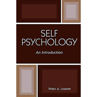 Self Psychology - An Introduction by Peter A. Lessem - 9780765703804 B