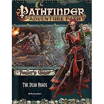 Pathfinder Adventure Path: The Dead Roads (The Tyrant's Grasp 1 of 6)