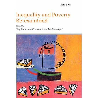 Inequality and Poverty ReExamined by Jenkins & Stephen P