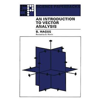 An Introduction to Vector Analysis For Physicists and Engineers by Hague & B.