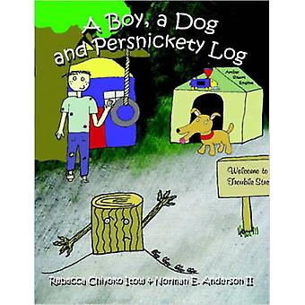 A Boy A Dog and Persnickety Log by Itow & Rebecca & Chiyoko