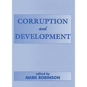 Corruption and Development by Robinson & Mark