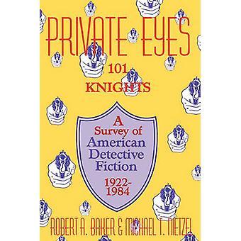 Privat ögon Pongo och riddare en undersökning av amerikanska deckare 19221984 av Baker & Robert A.