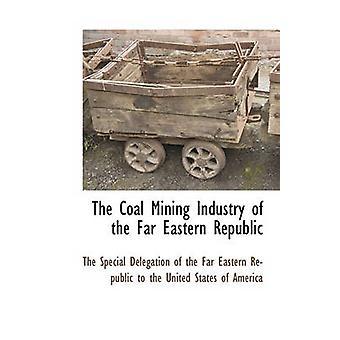 Minedrift kulindustrien i den fjernøstlige Republik af den særlige Delegation af den langt påske