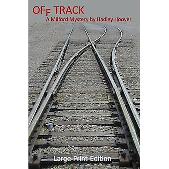 Off Track LP by Hoover & Hadley