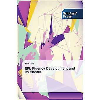 EFL Fluency Development and Its Effects by Tran Yen
