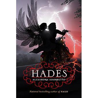 Hades by Alexandra Adornetto - 9780312656270 Book