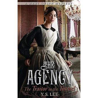 The Agency 3 - The Traitor in the Tunnel by Y S Lee - 9780763653163 Bo