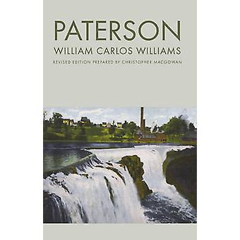 Paterson (Revised edition) by William Carlos Williams - Christopher J