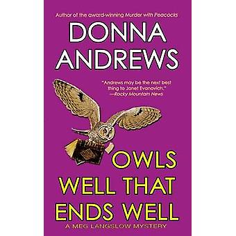 Owls Well That Ends Well by Director of Therapy Research Donna Andrew