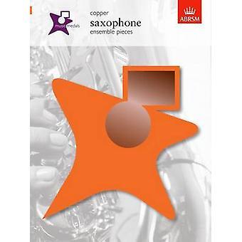 Music Medals Copper Saxophone Ensemble Pieces - 9781860966071 Book
