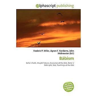 Bbism by Frederic P Miller - Agnes F Vandome - John McBrewster - 9786
