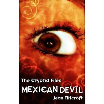 The Cryptid Files: Mexican Devil