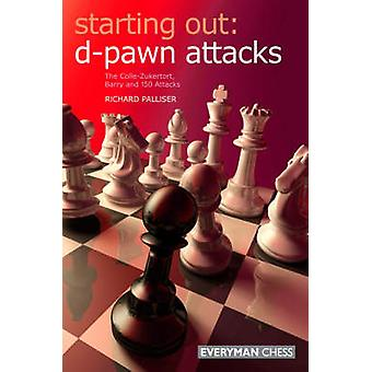 Starting Out dPawn Attacks by Palliser & Richard