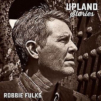 Robbie Fulks - importación de los E.e.u.u. de historias de las tierras altas [CD]