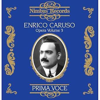 Enrico Caruso - Prima Voce: Enrico Caruso i Opera, Vol. 3 [CD] USA import