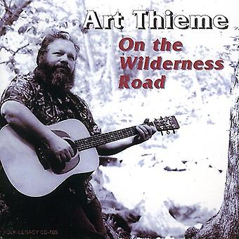 Art Thieme - On the Wilderness Road [CD] USA import