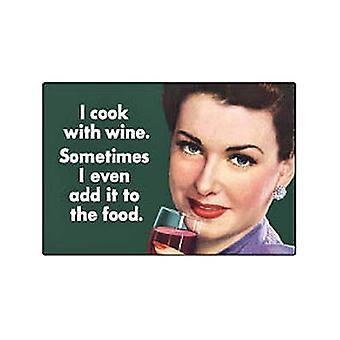 Я готовлю с вином. Иногда я даже добавить его к еде... Смешные холодильник магнит